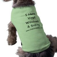 i hate vinyl siding doggie t shirt