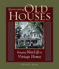Renovating Old Houses bringing life to vintage homes