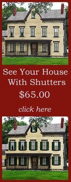 Let Oldhouseguy show you how shutters look on your house
