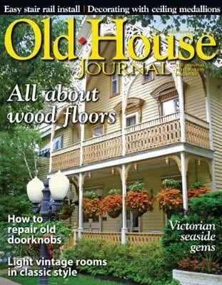 Subscribe to the Old House Journal magazine